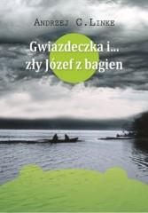 Gwiazdeczka i… zły Józef z bagien/WGW