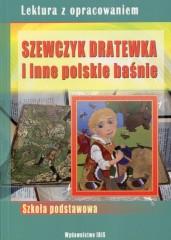 Szewczyk Dratewka i inne polskie baśnie Lektura z opracowaniem
