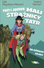 Pati i Jędrek Mali strażnicy Tatr