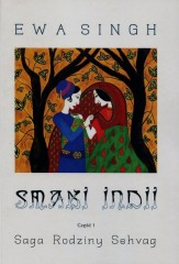 Smaki Indii Część 1 Saga Rodziny Sehvag