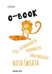 O-BOOK czyli autobiografia najbardziej zarozumiałego kota świata