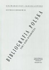 Bibliografia polska Estreicherów Tom 1 Rama wydawnicza, studia i źródła