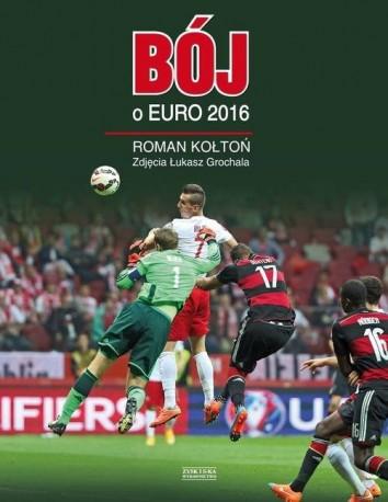 Bój o Euro 2016