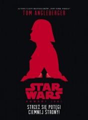 Star Wars Strzeż się potęgi ciemnej strony
