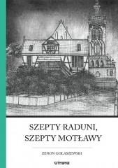 Szepty Raduni, szepty Motławy