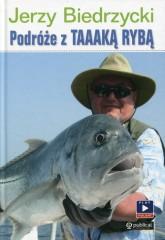 Podróże z Taaaką rybą