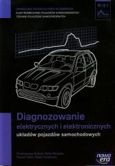 Diagnozowanie elektrycznych i elektronicznych układów pojazdów samochodowych Podręcznik M.12.1