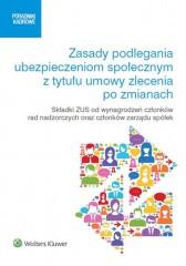 Zasady podlegania ubezpieczeniom społecznym z tytułu umowy zlecenia po zmianach