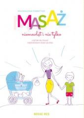 Masaż niemowląt i nie tylko, czyli jak się cieszyć rodzicielstwem dzień po dniu