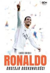 Ronaldo. Obsesja doskonałości