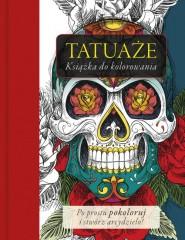 Tatuaże. Książka do klorowania