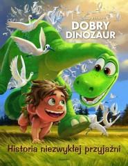 Dobry dinozaur Historia niezwykłej przyjaźni