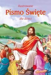 Ilustrowane Pismo Święte dla dzieci