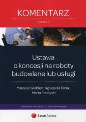 Ustawa o koncesji na roboty budowlane lub usługi Komentarz