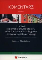Ustawa o ochronie praw lokatorów, mieszkaniowym zasobie gminy i o zmianie Kodeksu cywilnego Komentarz