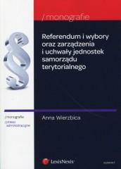 Referendum i wybory oraz zarządzenia i uchwały jednostek samorządu terytorialnego