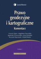 Prawo geodezyjne i kartograficzne Komentarz