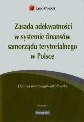 Zasada adekwatności w systemie finansów samorządu terytorialnego w Polsce