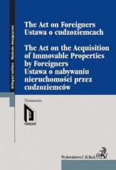 Ustawa o cudzoziemcach Ustawa o nabywaniu nieruchomości przez cudzoziemców The Act on Foreigners