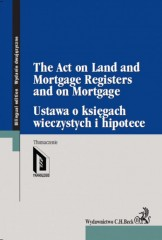 Ustawa o księgach wieczystych i hipotece The Act on Land and Mortgage Registers and on Mortgage