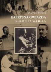 Kapryśna gwiazda Rudolfa Weigla