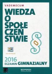 Wiedza o społeczeństwie Egzamin gimnazjalny 2016 Vademecum