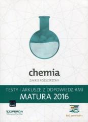 Chemia Matura 2016 Testy i arkusze z odpowiedziami Zakres rozszerzony