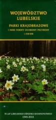 Województwo lubelskie Parki krajobrazowe i inne formy ochrony przyrody 1:300 000
