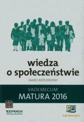Matura 2016 Wiedza o społeczeństwie Vademecum Zakres rozszerzony