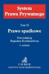 Prawo spadkowe System Prawa Prywatnego Tom 10