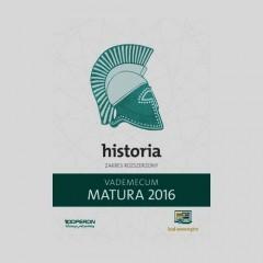 Matura 2016 Historia Vademecum Zakres rozszerzony