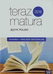 Teraz matura 2016 Język polski Zadania i arkusze maturalne