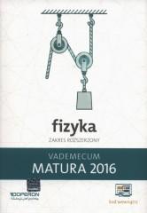 Fizyka Matura 2016 Vademecum Zakres rozszerzony