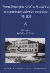 Początki UMCS we wspomnieniach studentów i pracowników 1944-1945