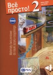 Wsio prosto! 2 Nowa edycja Materiały ćwiczeniowe do nauki języka rosyjskiego