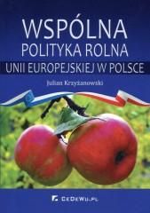 Wspólna polityka rolna Unii Europejskiej w Polsce