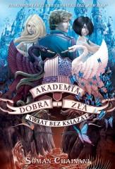 Akademia Dobra i Zła 2 Świat bez książąt