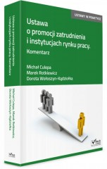 Ustawa o promocji zatrudnienia i instytucjach rynku pracy Komentarz