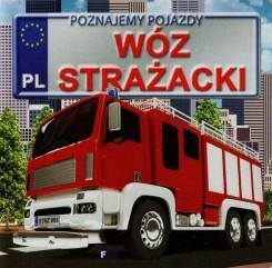 Poznajemy pojazdy Wóz strażacki