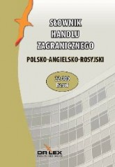 Polsko-angielsko-rosyjski słownik handlu zagranicznego/Polsko-angielsko-rosyjski słownik terminologii celnej