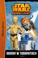 Star Wars Rebelianci Droidy w tarapatach