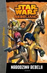 Star Wars Rebelianci Narodziny rebelii