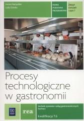 Procesy technologiczne w gastronomii Zeszyt ćwiczeń Część 1