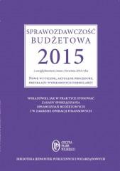 Sprawozdawczość budżetowa 2015 z uwzględnieniem zmian z kwietnia 2015 roku