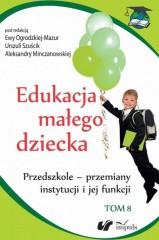 Edukacja małego dziecka Tom 8