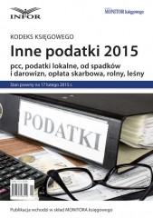 INNE PODATKI 2015 pcc, podatki lokalne, od spadków i darowizn, opłata skarbowa, rolny, leśny