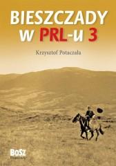Bieszczady w PRL-u Część 3