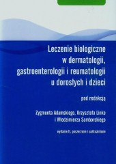 Leczenie biologiczne w dermatologii gastroenterologii i reumatologii u dorosłych i dzieci