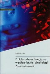 Problemy hematologiczne w położnictwie i ginekologii