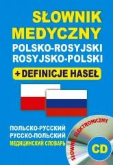 Słownik medyczny polsko-rosyjski rosyjsko-polski + definicje haseł + CD (słownik elektroniczny)